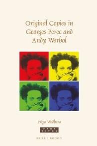 Abbildung von Wadhera   Original Copies in Georges Perec and Andy Warhol   2016