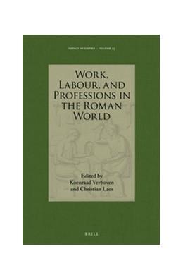 Abbildung von Work, Labour, and Professions in the Roman World   2016   23
