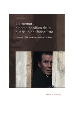 Abbildung von La memoria cinematográfica de la guerrilla antifranquista   2017