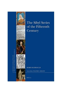 Abbildung von Raybould | The Sibyl Series of the Fifteenth Century | 2016 | 261/16
