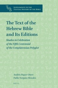 Abbildung von Piquer Otero / Torijano Morales | The Text of the Hebrew Bible and Its Editions | 2016