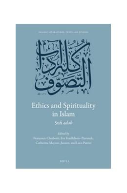 Abbildung von Chiabotti / Feuillebois-Pierunek / Mayeur-Jaouen / Patrizi | Ethics and Spirituality in Islam | 2016