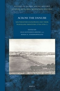 Abbildung von Across the Danube: Southeastern Europeans and Their Travelling Identities (17th–19th C.) | 2016