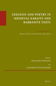 Abbildung von Yeshaya / Hollender | Exegesis and Poetry in Medieval Karaite and Rabbanite Texts | 2016