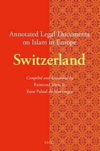 Abbildung von Pahud de Mortanges / Süess | Annotated Legal Documents on Islam in Europe: Switzerland | 2017