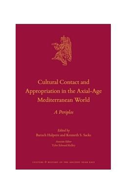 Abbildung von Halpern / Sacks   Cultural Contact and Appropriation in the Axial-Age Mediterranean World   2016