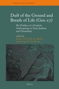 Abbildung von Ruiten / van Kooten | Dust of the Ground and Breath of Life (Gen 2:7) - The Problem of a Dualistic Anthropology in Early Judaism and Christianity | 2016