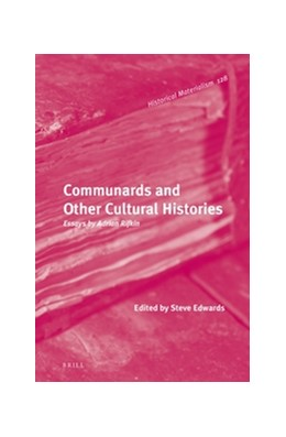 Abbildung von Rifkin / Edwards | Communards and Other Cultural Histories | 2016 | Essays by Adrian Rifkin | 128