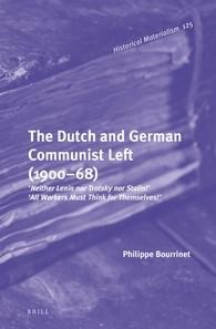 Abbildung von Bourrinet   The Dutch and German Communist Left (1900–68)   2016