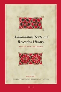 Abbildung von Batovici / Troyer | Authoritative Texts and Reception History | 2016