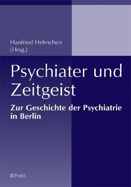 Abbildung von Helmchen   Psychiater und Zeitgeist   2008