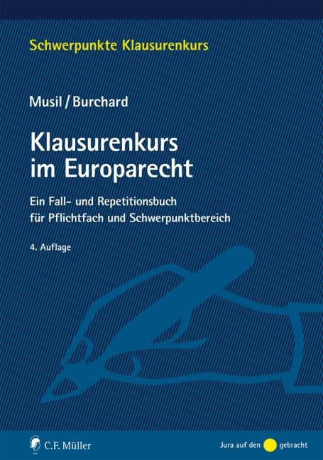 Klausurenkurs im Europarecht | Musil / Burchard | 4., neu bearbeitete Auflage, 2016 | Buch (Cover)