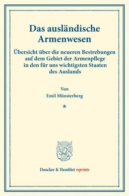 Abbildung von Münsterberg | Das ausländische Armenwesen. | 2016 | Übersicht über die neueren Bes...