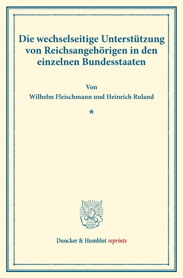 Abbildung von Fleischmann / Ruland | Die wechselseitige Unterstützung von Reichsangehörigen in den einzelnen Bundesstaaten. | 2016