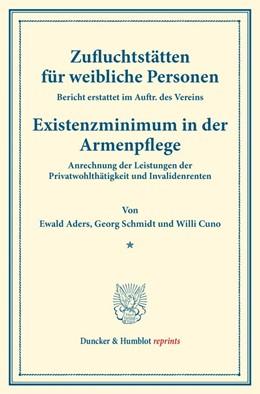 Abbildung von Aders / Schmidt / Cuno | Zufluchtstätten für weibliche Personen. | 2016 | Bericht erstattet im Auftr. de...