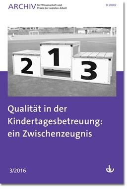 Abbildung von Qualität in der Kindertagesbetreuung: ein Zwischenzeugnis   1. Auflage   2016   beck-shop.de