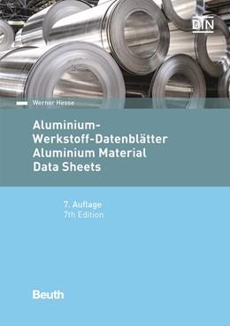 Abbildung von Hesse | Aluminium-Werkstoff-Datenblätter | 7. Auflage | 2016 | beck-shop.de