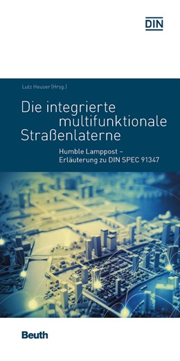 Abbildung von Heuser (Hrsg.) | Die integrierte multifunktionale Straßenlaterne | 2017