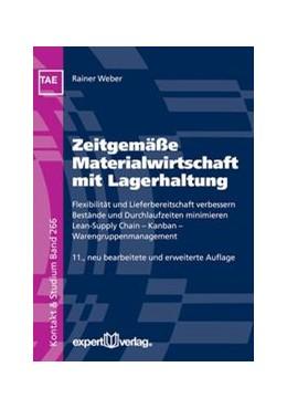 Abbildung von Weber | Zeitgemäße Materialwirtschaft mit Lagerhaltung | 11. Auflage | 2016 | beck-shop.de