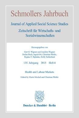 Abbildung von Mechel / Pfeifer | Health and Labour Markets. | 2016 | Schmollers Jahrbuch, 135. Jahr...