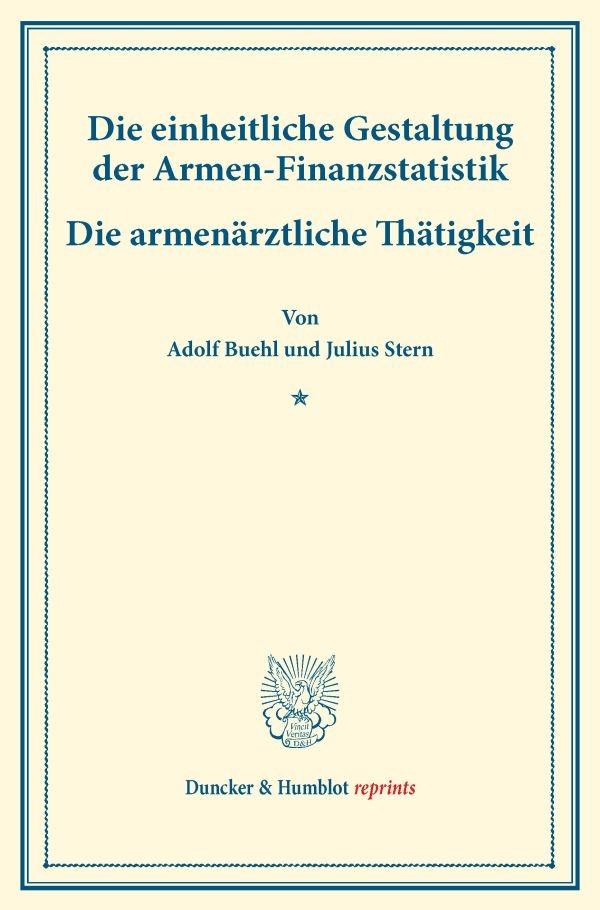Abbildung von Buehl / Stern | Die einheitliche Gestaltung der Armen-Finanzstatistik. | 2016