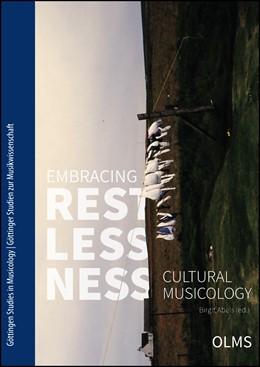 Abbildung von Abels | Embracing Restlessness | 2016 | 2016 | Cultural Musicology