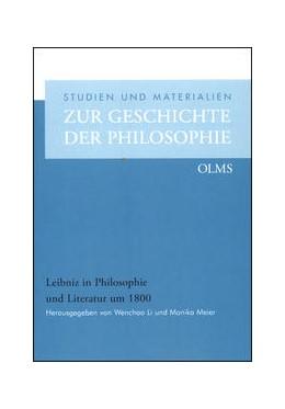 Abbildung von Meier / Li | Leibniz in Philosophie und Literatur um 1800 | 2016 | 2016