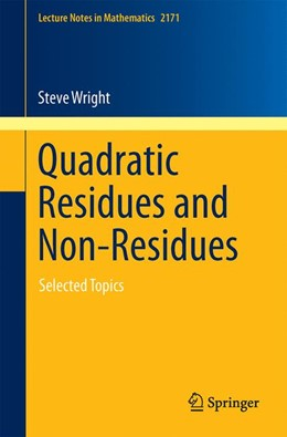 Abbildung von Wright | Quadratic Residues and Non-Residues | 1st ed. 2016 | 2016 | Selected Topics | 2171