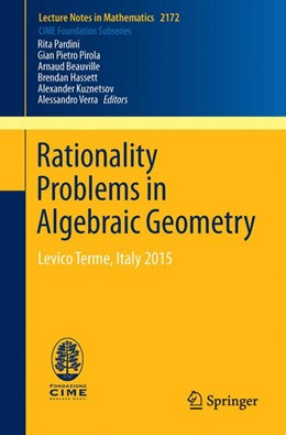 Abbildung von Pardini / Beauville / Pirola | Rationality Problems in Algebraic Geometry | 1st ed. 2016 | 2016 | Levico Terme, Italy 2015 | 2172