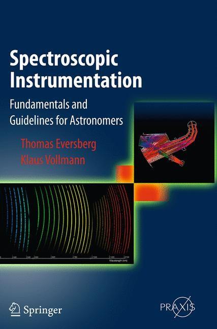 Abbildung von Eversberg / Vollmann | Spectroscopic Instrumentation | Softcover reprint of the original 1st ed. 2015 | 2016