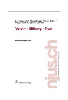 Abbildung von Jakob / Brugger | Verein - Stiftung - Trust | 1. Auflage | 2016 | beck-shop.de