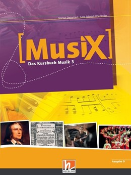 Abbildung von Detterbeck / Schmidt-Oberländer | MusiX 3. Schülerband. Allgemeine Ausgabe | 1. Auflage | 2015 | beck-shop.de