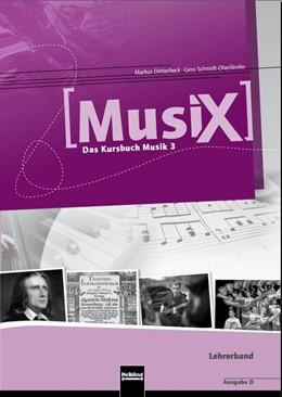 Abbildung von Detterbeck / Schmidt-Oberländer | MusiX 3. Lehrerband (Ausgabe D) | 1. Auflage | 2016 | beck-shop.de