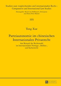 Abbildung von Xue | Parteiautonomie im chinesischen Internationalen Privatrecht | 2016 | Am Beispiel der Rechtswahl im ...