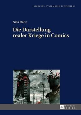 Abbildung von Mahrt | Die Darstellung realer Kriege in Comics | 1. Auflage | 2016 | beck-shop.de