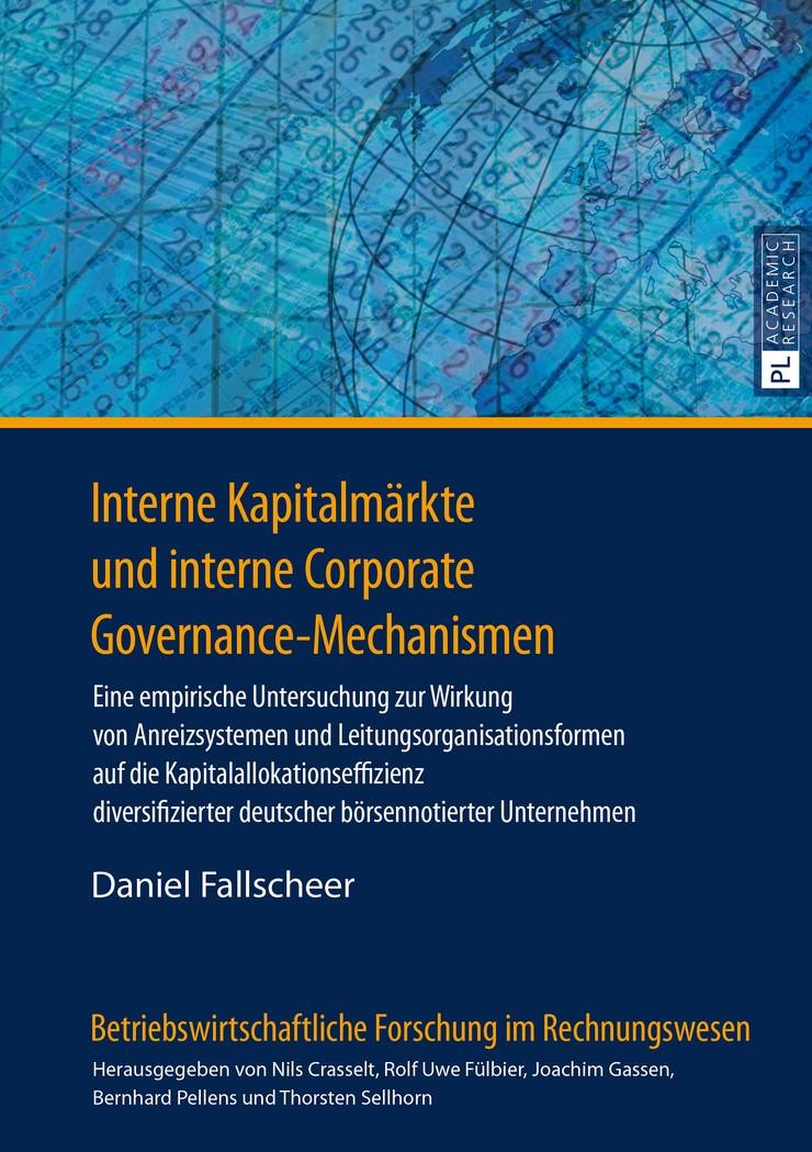 Abbildung von Fallscheer | Interne Kapitalmärkte und interne Corporate Governance-Mechanismen | 2016