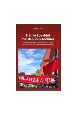 Abbildung von Dom   Fragile Loyalität zur Republik Moldau   2017   Sowjetnostalgie und ,Heimatlos...