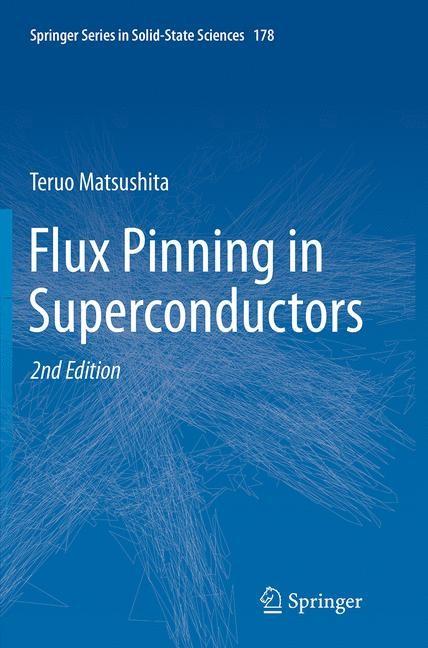Abbildung von Matsushita | Flux Pinning in Superconductors | Softcover reprint of the original 2nd ed. 2014 | 2016