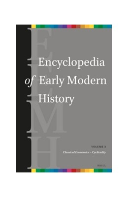 Abbildung von Dunphy | Encyclopedia of Early Modern History, volume 3 | 2017 | (Classical Economics - Cyclica... | 3