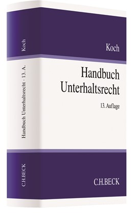 Abbildung von Koch | Handbuch Unterhaltsrecht | 13. Auflage | 2017