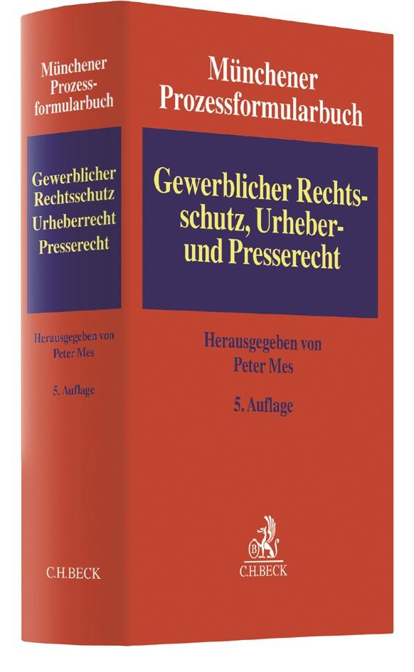 Münchener Prozessformularbuch, Band 5: Gewerblicher Rechtsschutz, Urheber- und Presserecht | 5. Auflage, 2018 | Buch (Cover)