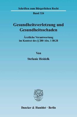 Abbildung von Heidelk | Gesundheitsverletzung und Gesundheitsschaden. | 2005 | Ärztliche Verantwortung im Kon... | 324