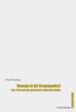 Abbildung von Wenskus   Umwege in die Vergangenheit   1. Auflage   2009   13   beck-shop.de
