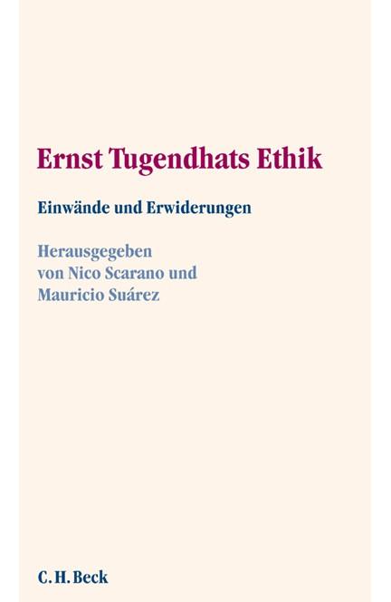 Cover: Mauricio Suárez|Nico Scarano, Ernst Tugendhats Ethik