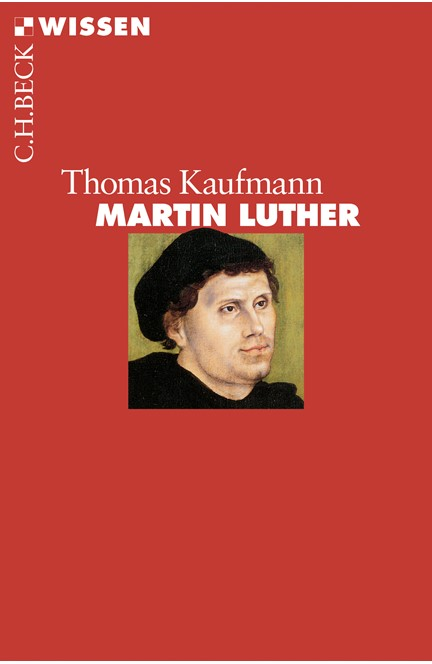 Cover: Thomas Kaufmann, Martin Luther