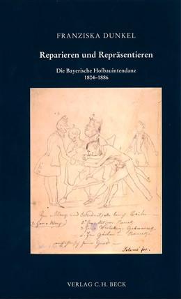 Abbildung von Dunkel, Franziska | Reparieren und Repräsentieren | 1. Auflage | 2007 | 152 | beck-shop.de