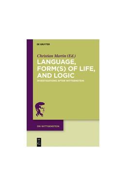 Abbildung von Martin | Language, Form(s) of Life, and Logic | 2018 | Investigations after Wittgenst...