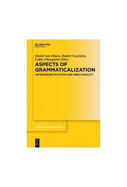 Abbildung von Cuyckens / Ghesquière | Aspects of Grammaticalization | 1. Auflage | 2017 | beck-shop.de