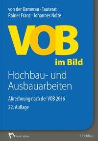 VOB im Bild - Hochbau- und Ausbauarbeiten | Franz / Nolte | 22., aktualisierte und erweiterte Auflage, 2017 | Buch (Cover)