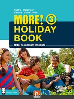 Abbildung von Puchta / Holzmann   MORE! Holiday Book 3, mit 1 Audio-CD   1. Auflage   2014   beck-shop.de